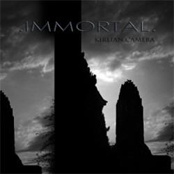 Kirlian Camera - Immortal (CDM) (2012)
