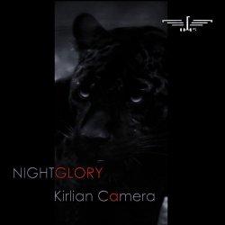 Kirlian Camera - Nightglory (2011)