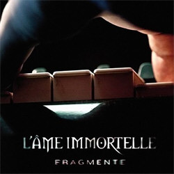 L'Ame Immortelle - Fragmente (2CD Limited Edition) (2012)