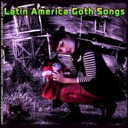 VA - Latin America Goth Songs (2011)