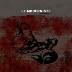 Le Moderniste - Tohuwabohu (2011)
