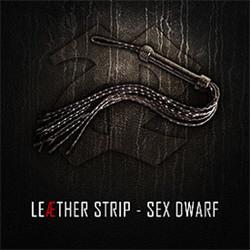 Leaether Strip - Sex Dwarf (Limited Edition CDM) (2011)