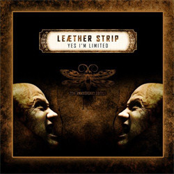 Leaether Strip - Yes I'm Limited (20th Anniversary CD Edition) (2012)