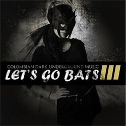 VA - Let's Go Bats III (2012)
