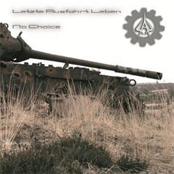 Letzte Ausfahrt Leben - No Choice (2012)