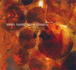 Loren Nerell - Slow Dream (2012)
