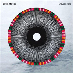 Love Motel - We Are You (2011)