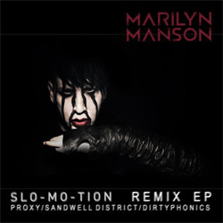 Marilyn Manson - Slo-Mo-Tion (Remix EP) (2012)