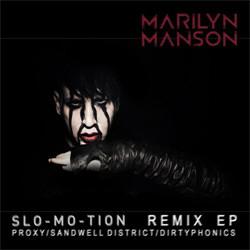 Marilyn Manson - Slo-Mo-Tion (Remix EP) (2012)