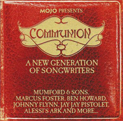 VA - MOJO Presents Communion - A New Generation Of Songwriters (2011)