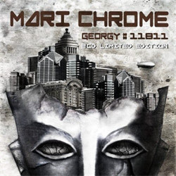 Mari Chrome - Georgy#11811 (2CD Limited Edition) (2012)