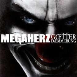 Megaherz - Götterdämmerung (Deluxe Edition) (2012)