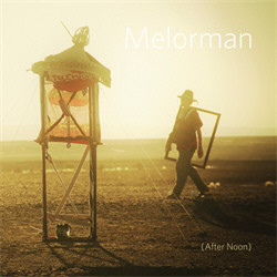 Melorman - After Noon (2011)