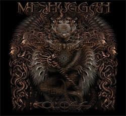 Meshuggah - Koloss (Deluxe Edition) (2012)