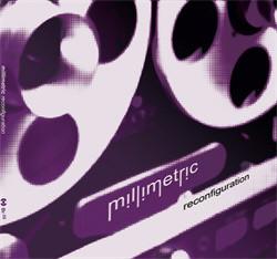 Millimetric - Reconfiguration (2011)