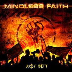 Mindless Faith - Just Defy (2012)