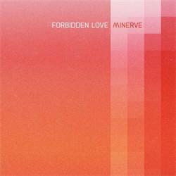 Minerve - Forbidden Love (EP) (2012)