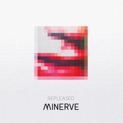 Minerve - Repleased (2011)