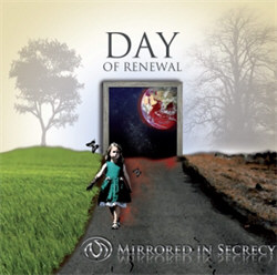 Mirrored In Secrecy - Day Of Renewal (2012)