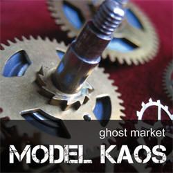 Model Kaos - Ghost Market (2012)