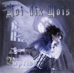 Moi Dix Mois - Reprise (2012)