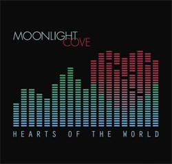 Moonlight Cove - Hearts Of The World (2012)