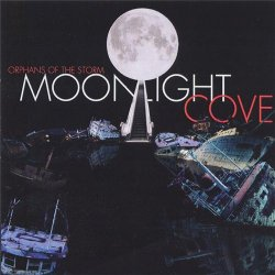 Moonlight Cove - Orphans Of The Storm (Limited Edition) (2011)