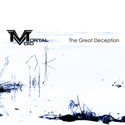 Mortal Void - The Great Deception (2012)
