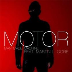 Motor feat. Martin L. Gore - Man Made Machine (CDS) (2012)