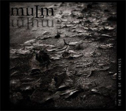 Mulm - The End Of Greatness (2012)