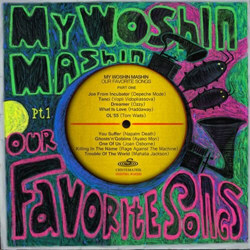 My Woshin Mashin - Our Favorite Songs (Part One) (2012)