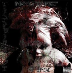 Nano Infect - Evil Supreme (2012)