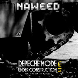 Naweed - Depeche Mode Under Construction Again (2012)