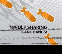 Needle Sharing - Gang Bangs (2011)