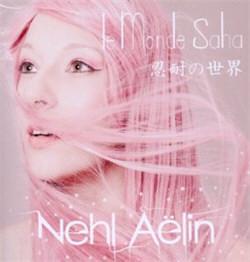 Nehl Aelin - Le Monde Saha (2012)