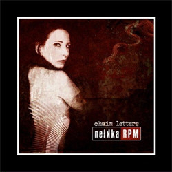 Neikka RPM - Chain Letters (2CD Limited Edition) (2011)