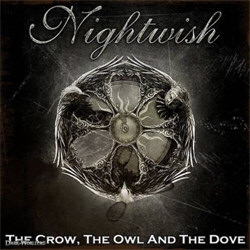 Nightwish - The Crow, The Owl and The Dove (CDM) (2012)
