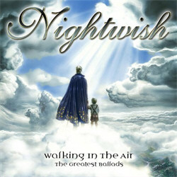 Nightwish - Walking In The Air - The Greatest Ballads (2011)