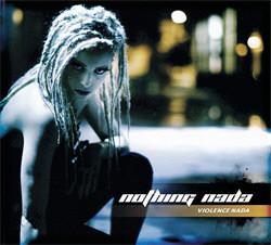 Nothing Nada - Violence Nada (2012)