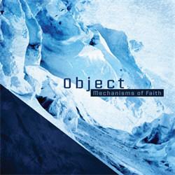 Object - Mechanisms Of Faith (2CD) (2012)