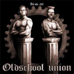 Oldschool Union - Älä Ole, Elä! (2012)