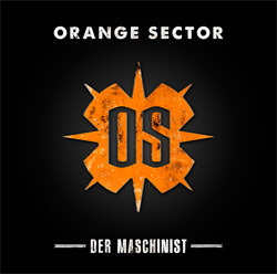 Orange Sector - Der Maschinist (2012)