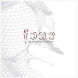 Ordo Rosarius Equilibrio - Four (Remastered) (2012)