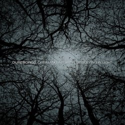 Oureboros - Dreaming In Earth, Dissolving In Light (2011)