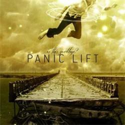 Panic Lift - Is This Goodbye? (2012)