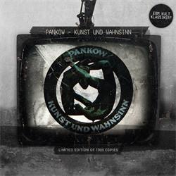 Pankow - Kunst & Wahnsinn (Limited Edition) (2011)