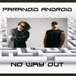 Paranoid Android - No Way Out (2012)