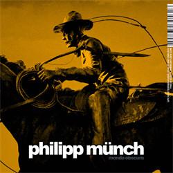 Philipp Münch - Mondo Obscura (2012)