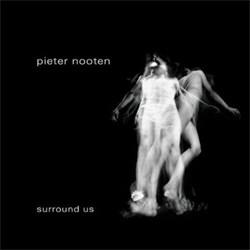 Pieter Nooten - Surround Us (2012)