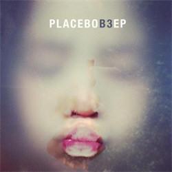 Placebo - B3 (EP) (2012)